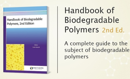 The latest developments and the potential of biodegradable plastics in the new edition of the Handbook of Biodegradable Polymers, edited by Catia Bastioli
